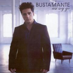 Así soy yo, Bustamante